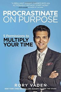 Procrastinate on Purpose-Rory Vaden