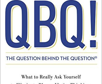 QBQ! The Question Behind the Question: Practicing Personal Accountability at Work and in Life John G. Miller
