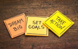 dream big, set goals, take action - motivational advice or remin