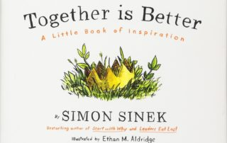 Together is Better-Simon Sinek