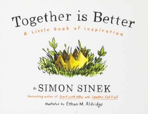 Together Is Better | Simon Sinek