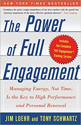 Power of Full Engagement Jim Loehr & Tony Schwartz