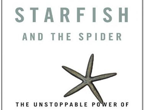 THE STARFISH AND THE SPIDER  | Ori Brafman and Rod Beckstrom