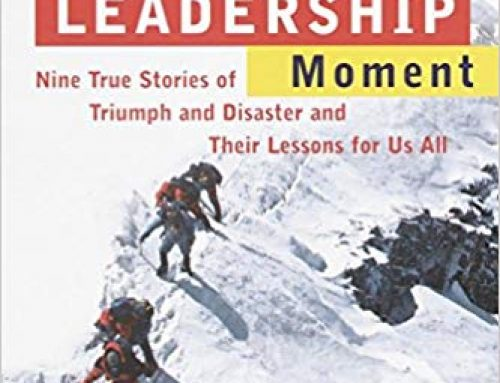 THE LEADERSHIP MOMENT | Michael Useem + Warren Bennis