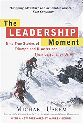 The Leadership Moment-Michael Useem