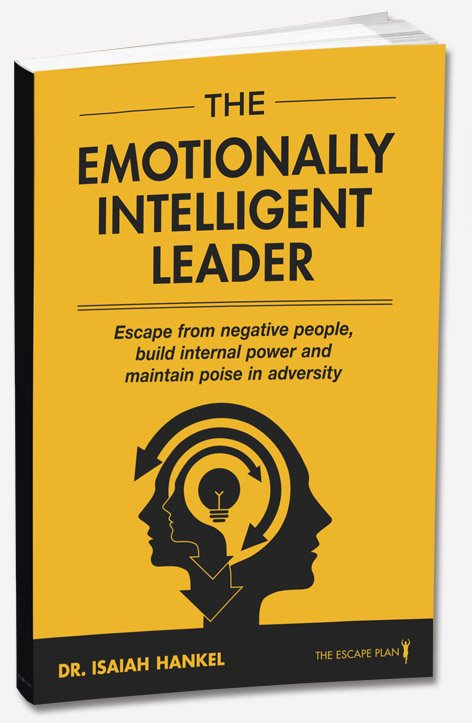 The Emotionally Intelligent Leader-Isaiah Hankel