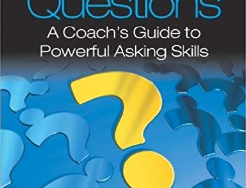 COACHING QUESTIONS: A Coach's Guide To Powerful Asking Skills | Tony Stoltzfus
