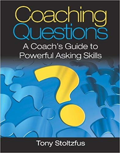 Coaching Questions-Tony Stoltzfus
