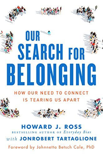 Our Search for Belonging- Howard J Ross