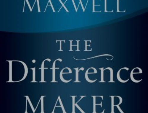 The Difference Maker | John C. Maxwell